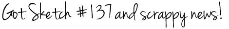 Got-Sketch-#137