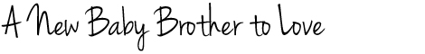 BabyBrother_Header
